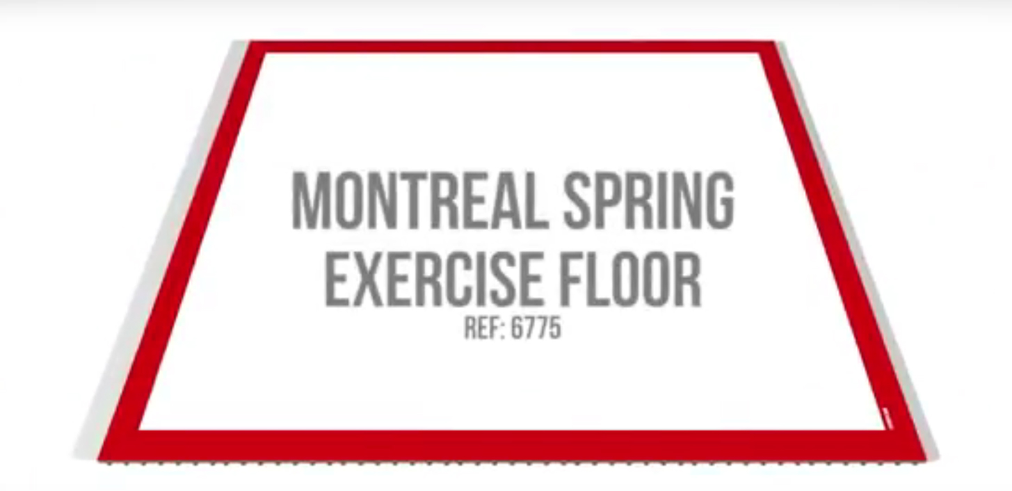 "THE NEW ""MONTREAL"" EXERCISE FLOOR"